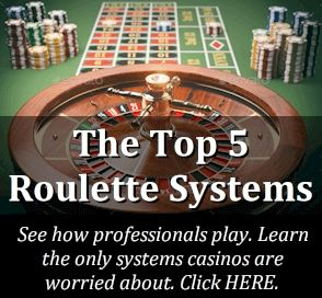 Top 5 Roulette Systems